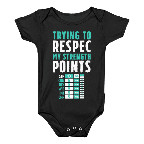 Trying to Respec My Strength Points  Baby Onesy