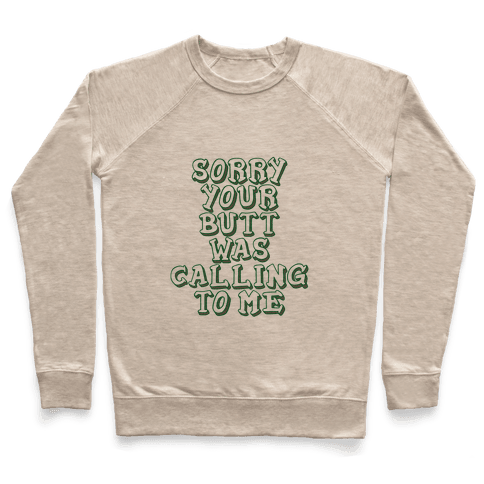 Sorry Butt Pullover
