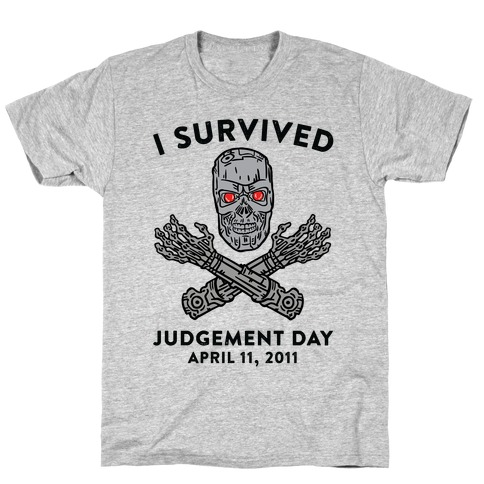 I Survived Judgement Day T-Shirt