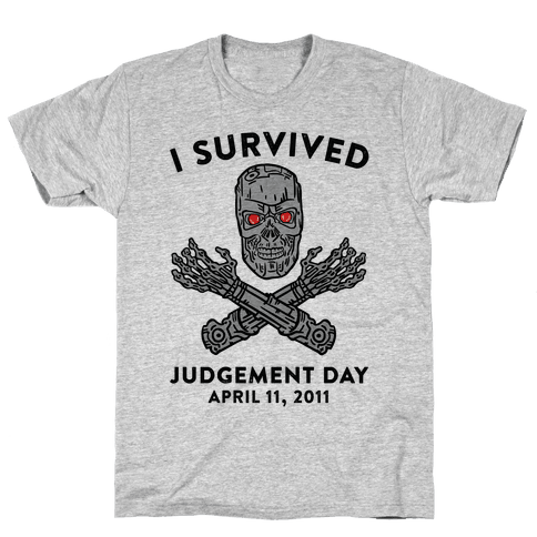 I Survived Judgement Day Mens T-Shirt