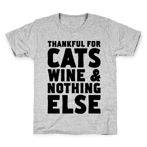 Thankful For Cats And Wine Kids T-Shirt