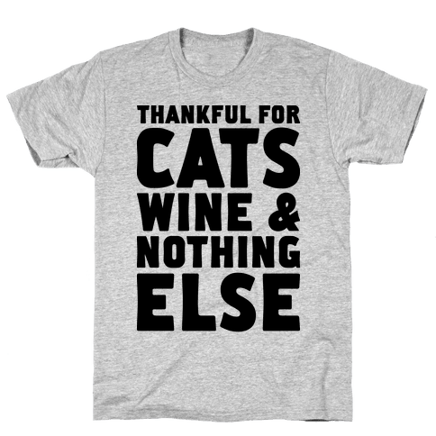 Thankful For Cats And Wine Mens T-Shirt