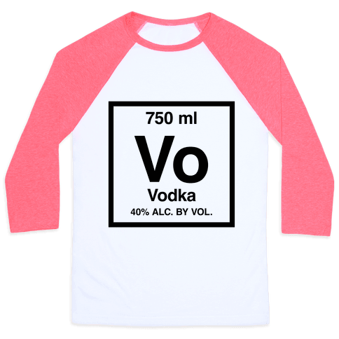 Vodka Element (Periodic Alcohol) Baseball Tee