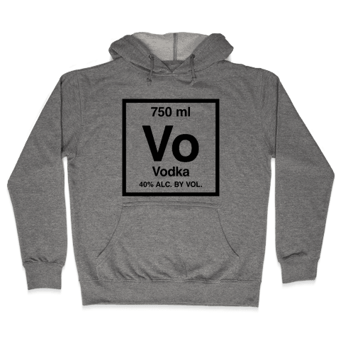Vodka Element (Periodic Alcohol) Hooded Sweatshirt