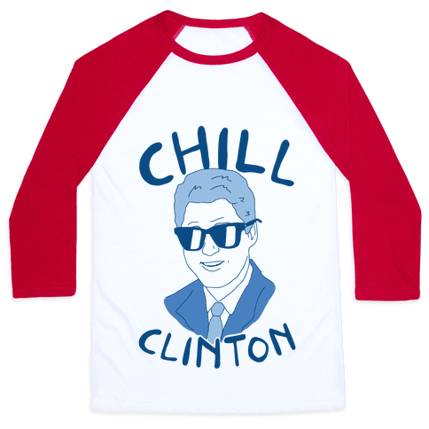 Chill Clinton Baseball Tee