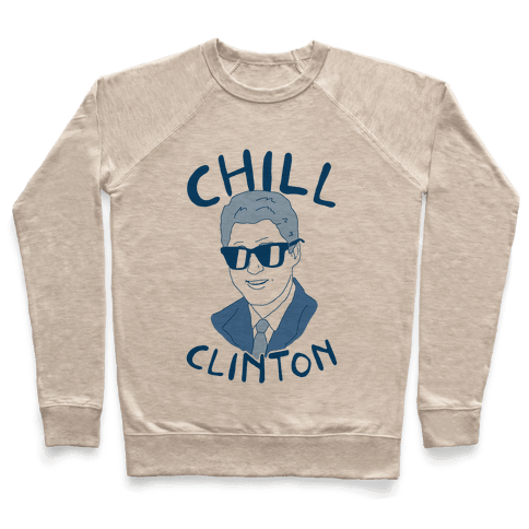 Chill Clinton Pullover