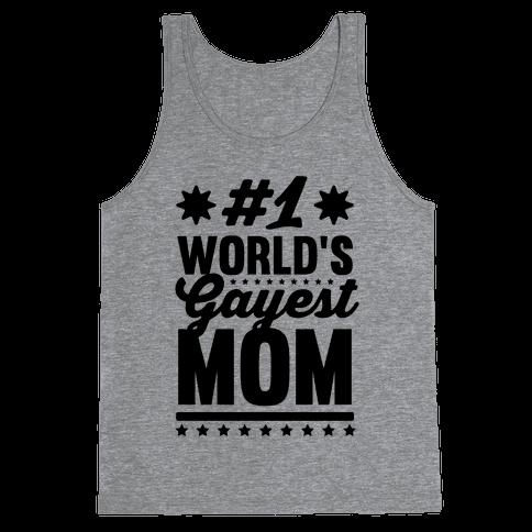 #1 World's Gayest Mom
