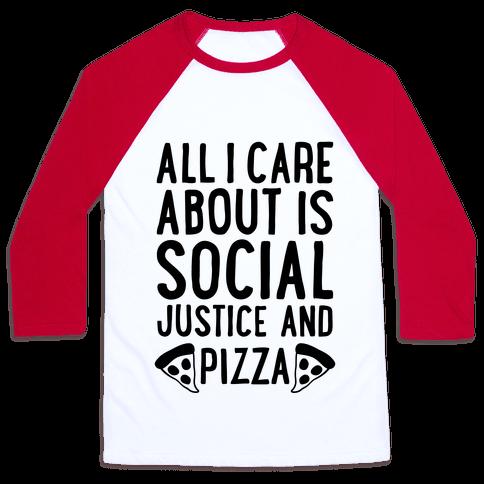 Social Justice And Pizza Baseball Tee