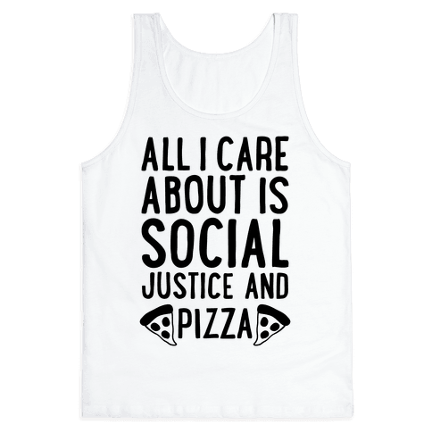Social Justice And Pizza Tank Top