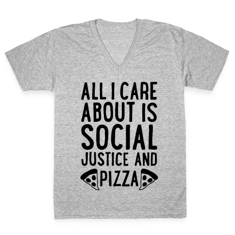 Social Justice And Pizza V-Neck Tee Shirt