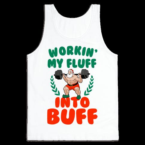 Workin'g My Fluff into Buff (Santa) Tank Top