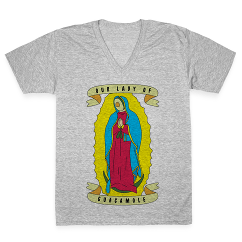 Our Lady Of Guacamole V-Neck Tee Shirt