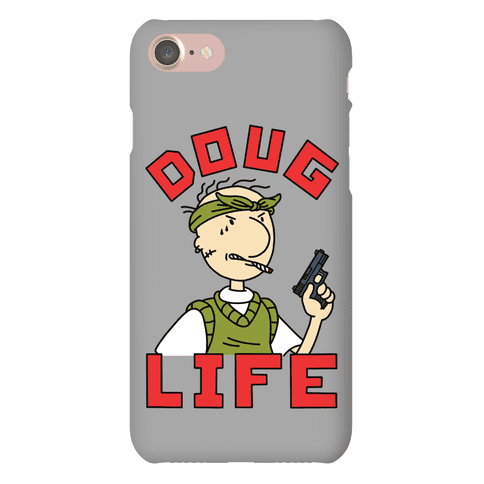 Doug Life Phone Case