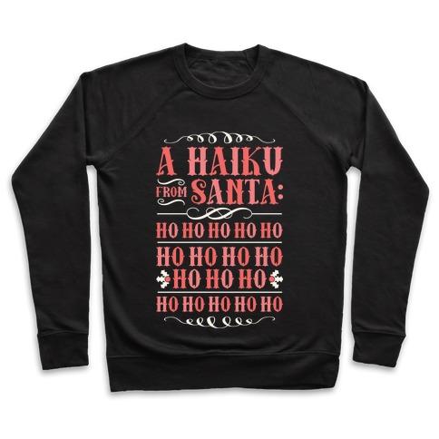 A Haiku From Santa Pullover