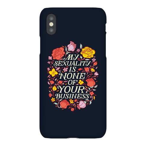 My Sexuality is None of Your Business Phone Case