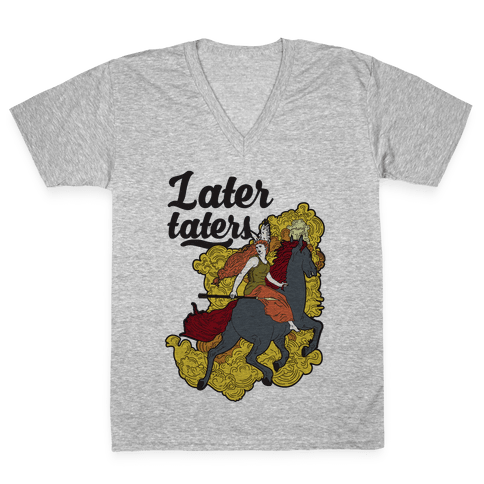 Later Taters Valkyrie V-Neck Tee Shirt