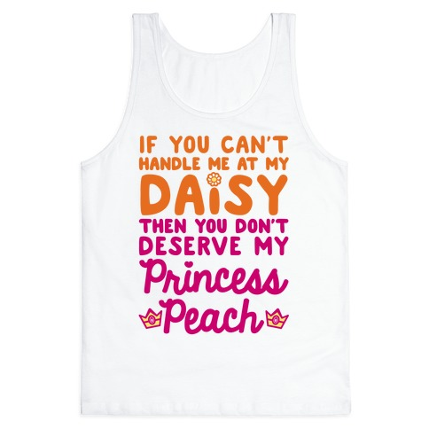 If You Can't Handle Me At My Daisy Tank Top