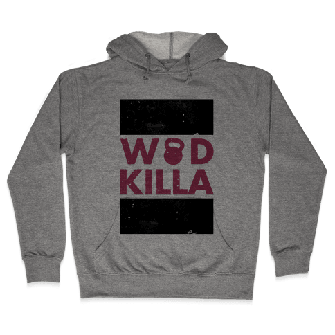 Crossfit Killa Hooded Sweatshirt