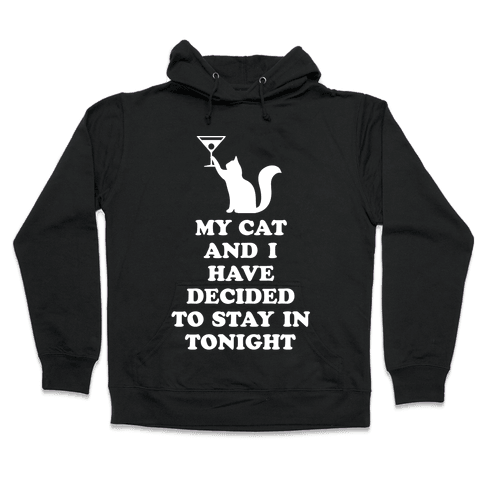 My Cat And I Hooded Sweatshirt