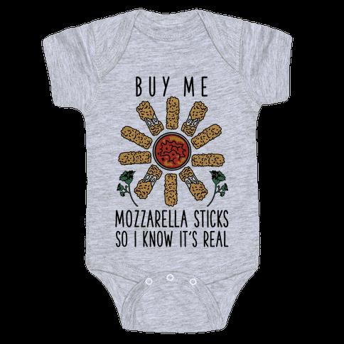 Buy Me Mozzarella Sticks So I Know It's Real Baby Onesy