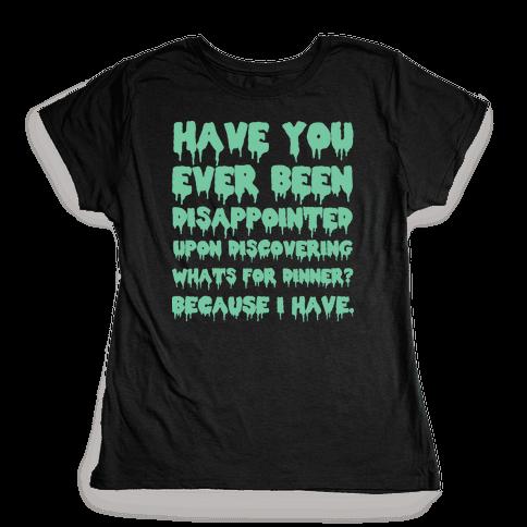 What's for Dinner Womens T-Shirt