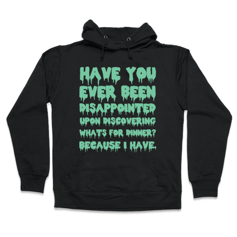 What's for Dinner Hooded Sweatshirt