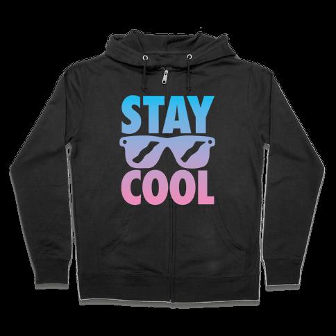 Stay Cool Zip Hoodie