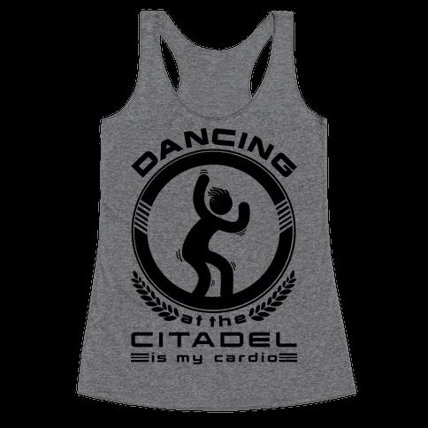 Dancing at the Citadel is my Cardio Racerback Tank Top