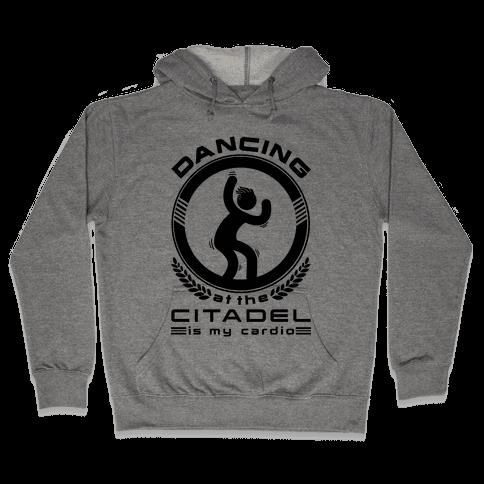 Dancing at the Citadel is my Cardio Hooded Sweatshirt