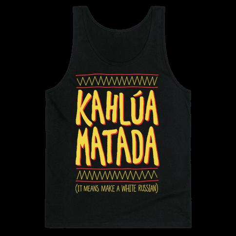 Kahlua Matada Tank Top