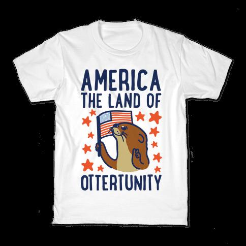 America The Land of Ottertunity Kids T-Shirt