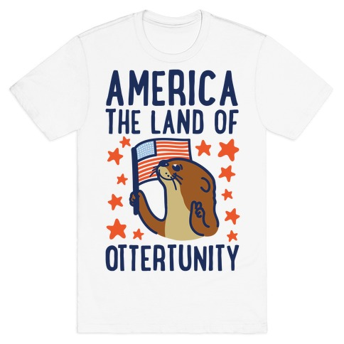 America The Land of Ottertunity Mens T-Shirt