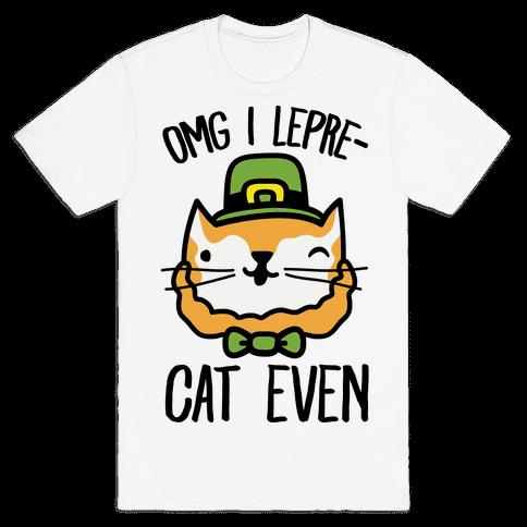 OMG I Lepre-Cat Even Mens T-Shirt