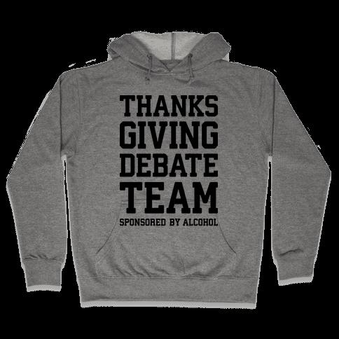 Thanksgiving Debate Team Hooded Sweatshirt