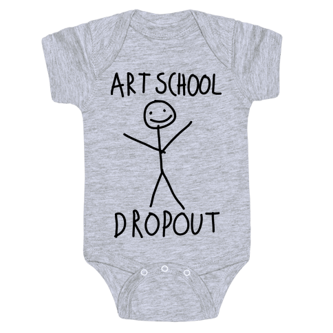Art School Dropout  Baby Onesy