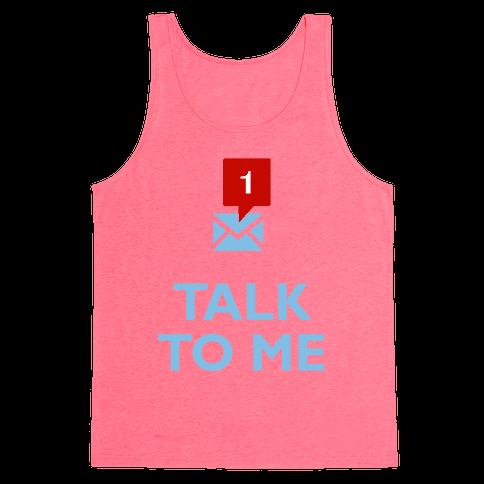 Talk To Me (Tumblr) Tank Top