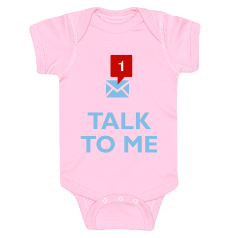 Talk To Me (Tumblr) Baby Onesy