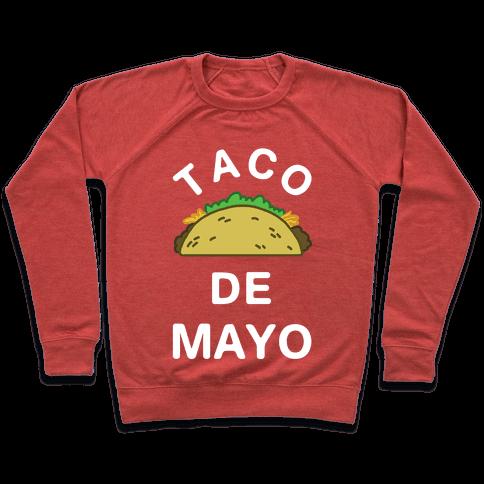 Taco De Mayo Pullover