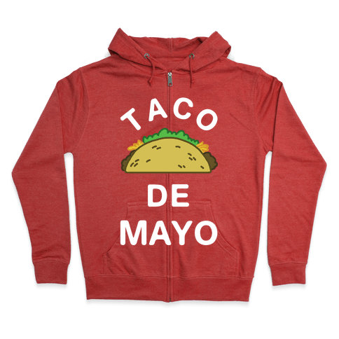 Taco De Mayo Zip Hoodie