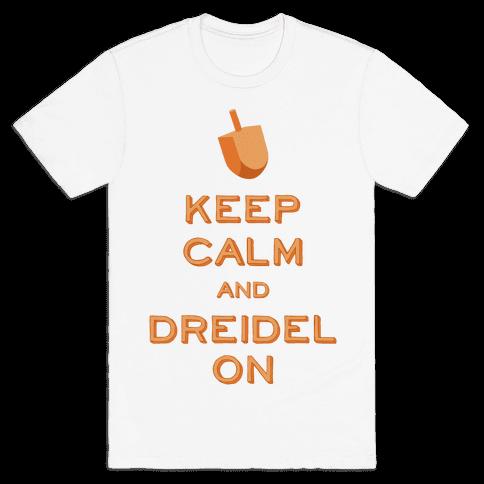 Keep Calm and Dreidel On Mens T-Shirt