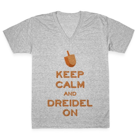 Keep Calm and Dreidel On V-Neck Tee Shirt