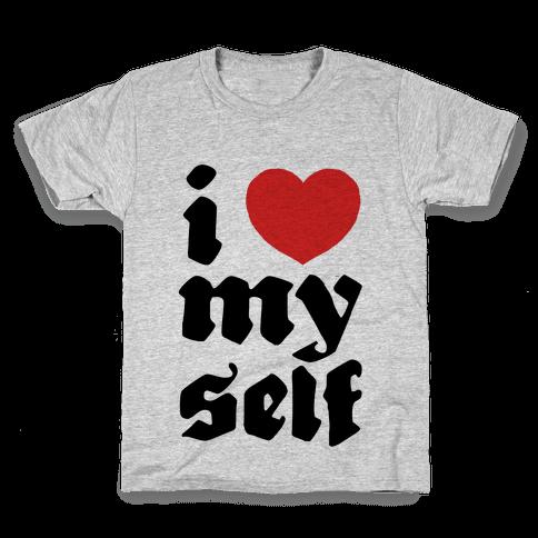 I Love Myself Kids T-Shirt