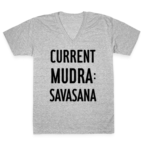 Current Mudra: Savasana V-Neck Tee Shirt