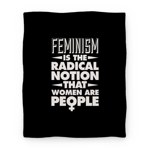 Feminism: A Radical Notion (Black) Blanket