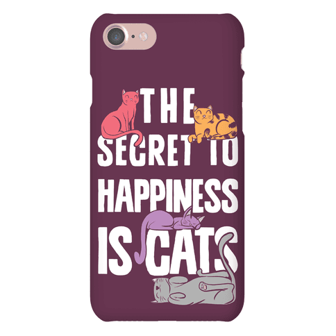 The Secret To Happiness Is Cats Phone Case