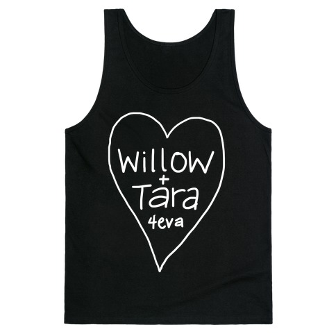 Willow + Tara 4eva Tank Top