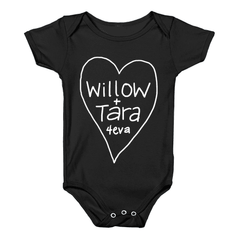 Willow + Tara 4eva Baby Onesy