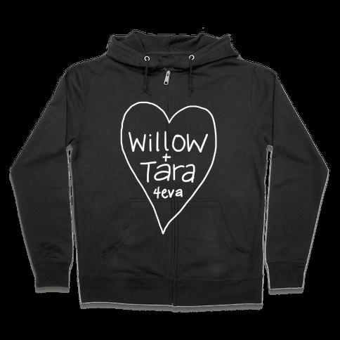 Willow + Tara 4eva Zip Hoodie