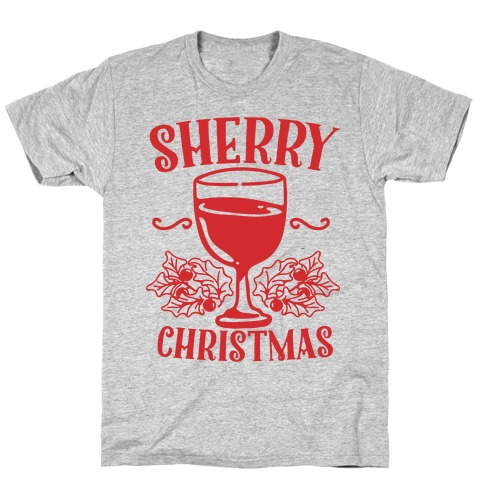 Sherry Christmas  Mens T-Shirt