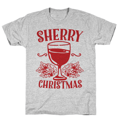 Sherry Christmas  Mens T-Shirt